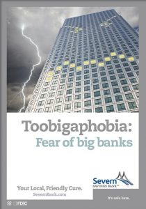 Toobigaphobia: Fear of big banks - Severn Bank advertisement