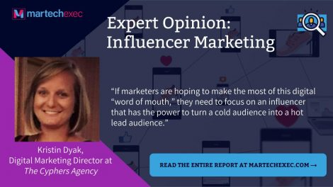 Cyphers Digital Marketing Director, Kristin Dyak, Discusses Influencer Marketing in MarTechExec