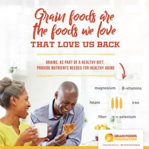 The Cyphers Agency Promotes Grain Benefits for Healthy Aging for Grain Foods Foundation