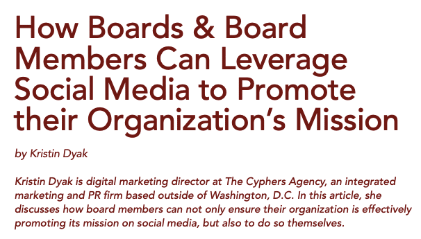 How Boards & Board Members Can Leverage Social Media to Promote Their Organization's Mission by Kristin Dyak
